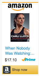 Last Minute Soccer Gifts Amazon Prime - When Nobody Was Watching Carli Lloyd Book